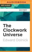 The Clockwork Universe [Audio]