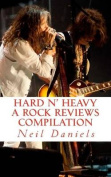 Hard N' Heavy - A Rock Reviews Compilation