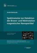 Spektrometer Zur Detektion Der Brown- Und Neelrotation Magnetischer Nanopartikel [GER]