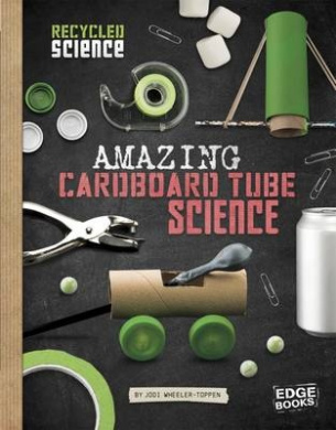 Awesome Craft Stick Science (Edge Books: Recycled Science)