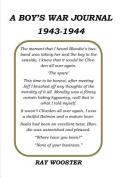 A Boy's War Journal 1943-1944