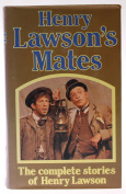 The Complete stories of Henry Lawson. Henry Lawson's Mates [Hardback]