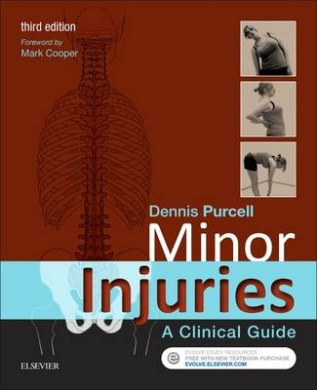 Minor Injuries, 3e: a Clinical Guide
