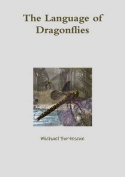 The Language of Dragonflies
