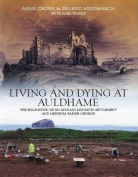 Living and Dying at Auldhame