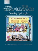 The Oor Wullie & the Broons Cooking Up Laughs!