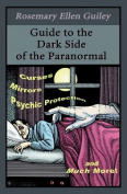 Guide to the Dark Side of the Paranormal