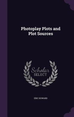 Photoplay Plots and Plot Sources