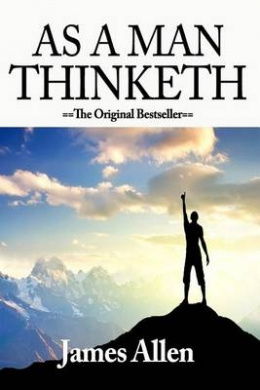 As a Man Thinketh by Allen, James (2011) Paperback