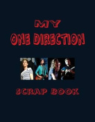 My One Direction Scrap Book