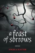 Feast of Sorrows Stories