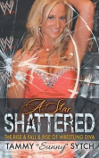 A Star Shattered