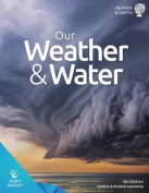 Our Weather & Water