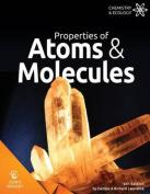 Properties of Atoms & Molecules