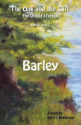 Barley: The Oak and the Cliff