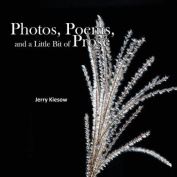 Photos, Poems, and a Little Bit of Prose