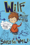 Wilf the Mighty Worrier
