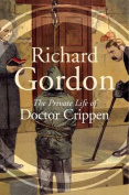 The Private Life Of Doctor Crippen