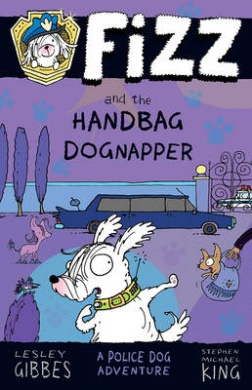 Fizz and the Handbag Dognapper: Fizz 4 (FIZZ)