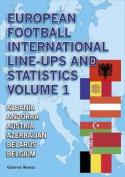 European Football International Line-Ups and Statistics