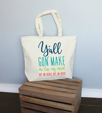 Y'all Gon' Make Me Lose My Mind Up In Here Blue Xl Tote in Natural Colour