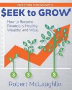 Seek to Grow