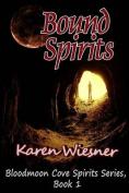 Bound Spirits, Book 1