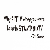 Amaonm® Removable Vinyl Quotes Dr. Seuss - Why FIT IN when you were born to STAND Wall Decals Home Art Decor Sayings Words Lettering Wall Stickers Murals for Nursery room Kids room Bedroom Classroom Decorations