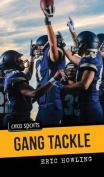 Gang Tackle (Orca Sports)