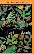 Enchanted Islands [Audio]