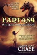 Fantasy Writers' Phrase Book
