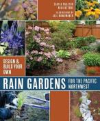 Rain Gardens for the Pacific Northwest