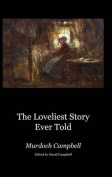 The Loveliest Story Ever Told