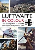 Luftwaffe in Colour. Volume 1