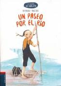 Un Paseo Por El Rio [Spanish]
