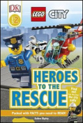 LEGO (R) City Heroes to the Rescue