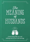 The Meaning of Husbands