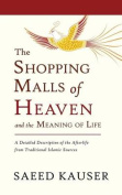 The Shopping Malls of Heaven