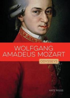 Wolfgang Amadeus Mozart (Odysseys in Artistry)