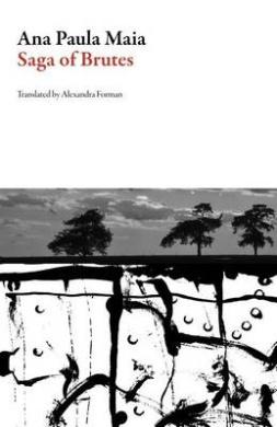 Saga of Brutes (Brazilian Literature)
