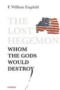 The Lost Hegemon