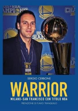 Warrior. Milano - San Francisco Con Titolo NBA