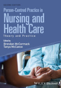 Person-centred Practice in Nursing and Health Care- Theory and Practice, 2E