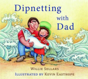 Dipnetting with Dad [Board Book]