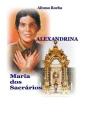 Alexandrina, Maria DOS Sacrarios [POR]