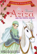 Princess Aziza and the Purple Orchid Activity Book