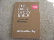 The daily study bible ..The letter to the Romans