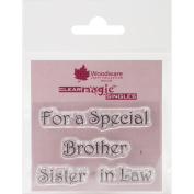 Woodware Clear Stamps 2.5inX1.190cm SheetFor A Special Brother/Sister InLaw