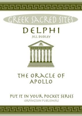 "Delphi: Oracle of Apollo (""Put it in Your Pocket"" Series of Booklets)"