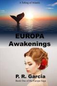 Europa Awakenings
